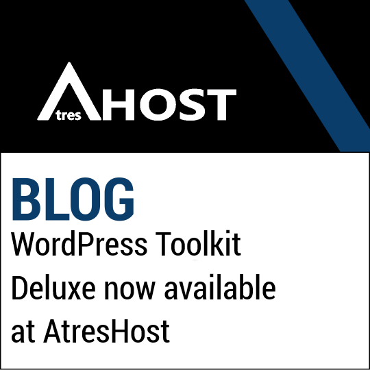 WordPress Toolkit Deluxe now available at AtresHost